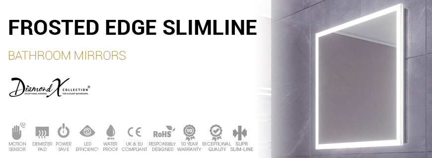 Frosted Edge Slimline